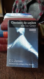 E.L. James - Cincizeci de umbre ale lui Grey