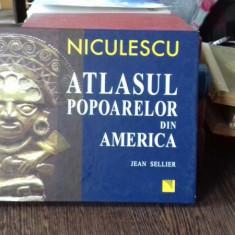 ATLASUL POPOARELOR DIN AMERICA - JEAN SELLIER