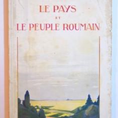 LE PAYS ET LE PEUPLE ROUMAIN - CONSIDERATIONS DE GEOGRAPHIE PHYSIQUE ET DE GEOGRAPHIE HUMAINE par S. MEHEDINTI, 1927 - Carte Geografie