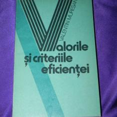 Valorile si criteriile eficientei - Valentin Muresan (f3198 - Filosofie