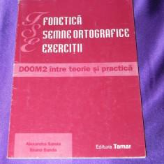 Fonetica semne ortografice exercitii Alexandra si Ileana Sanda (f0908 - Carte Teste Nationale