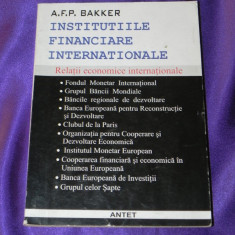 Institutiile financiare internationale - AFP Bakker (f0896