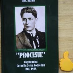 Procesul capitanului  Corneliu  Zelea Codreanu Gh Buzatu