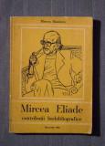 Mircea Handoca - Mircea Eliade. Contribuții biobibliografice