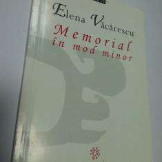 MEMORIAL IN MOD MINOR - ELENA VACARESCU - Carte Istorie