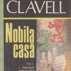 Nobila casa - James Clavell (vol I+II) - Roman