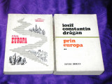 Iosif Constantin Dragan - Prin Europa vol 1-2 (f0920