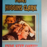 Unde sunt copiii ?  -  Mary Higgins Clark