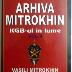 ARHIVA MITROKHIN, KGB-UL IN LUME, VOL II, 2006 - Istorie