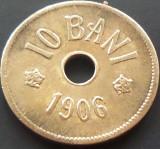 Moneda 10 Bani - ROMANIA, anul 1906   *cod 4818