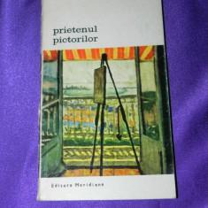 Prietenul pictorilor - Francis Carco - biblioteca de arta (f3192 - Carte Istoria artei