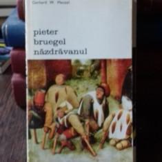 PIETER BRUEGEL NAZDRAVANUL - GERHARD W. MENZEL