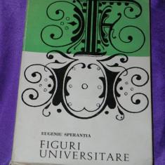 Eugeniu Sperantia - Figuri universitare (f0937 - Biografie