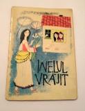 INELUL VRAJIT TRAISTA CU POVESTI, Ed. Tineretului 1964, 45 pag, format mic