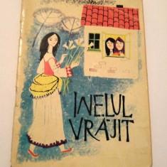 INELUL VRAJIT TRAISTA CU POVESTI, Ed. Tineretului 1964, 45 pag, format mic - Carte de povesti