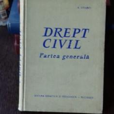 DREPT CIVIL. PARTEA GENERALA - A. IONASCU - Carte Drept civil