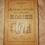 Acumulatori electrici - Les Accumulateurs Electriques Alfred Soulier 1923