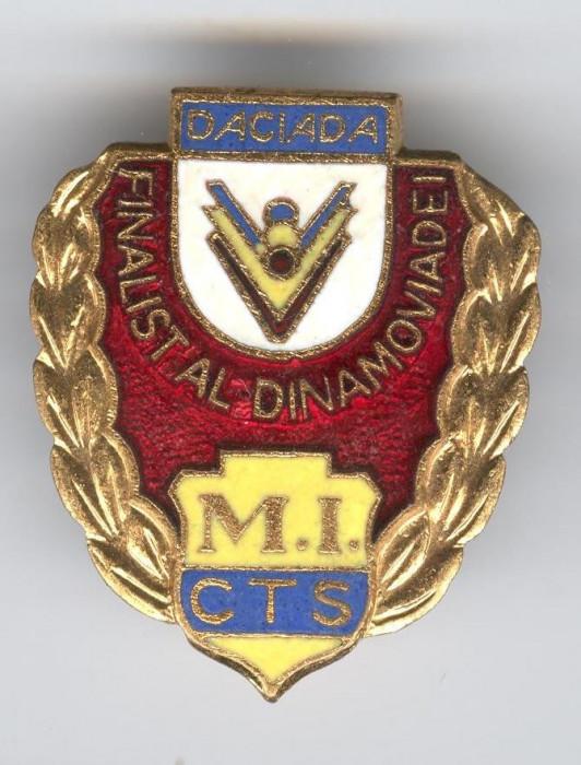 MINISTERUL  de INTERNE - FINALIST al DINAMOVIADEI - DACIADA Insigna 1970 Rara foto mare