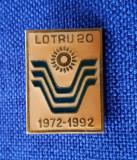 Insigna Turism - Lotru Voineasa - aniversara - 1972 - 1992