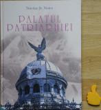 Palatul Patriarhiei Nicolae St Noica