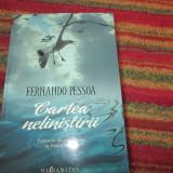 FERNANDO PESSOA CARTEA NELINISTIRII