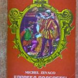 Michel Zevaco – Epopeea dragostei - Carte de aventura
