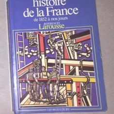 Histoire de la France de 1852 a nos jours / Georges Duby - Istorie