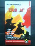 "Victor Suvorov - Ziua ""M"" - Cind a inceput al doilea razboi mondial? (1998), Polirom"