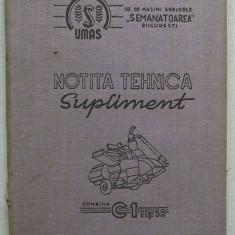 Notita Tehnica Supliment Pentru Combina de cereale C1 tip 59 - Carti auto
