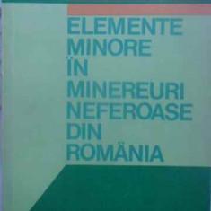 Elemente Minore In Minereuri Neferoase Din Romania - Mioara Chesu, 411393 - Carte Chimie