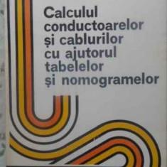 Calculul Conductoarelor Si Cablurilor Cu Ajutorul Tabelelor S - E. Racoti, 411503 - Carti Electrotehnica