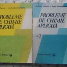 Probleme De Chimie Aplicata Vol.1-2 - Aristina Parota, Andy-daniela Vasile, 411506 - Carte Chimie