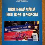 V. Bitang, s.a. - Tenisul de masa aradean trecut, prezent si perspective - Carte sport