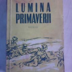 Lumina primaverii - ION CALUGARU - Roman