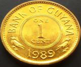 Moneda 1 CENT - GUYANA COOPERATISTA, anul 1989 *cod 1595 = UNC DIN FASIC!