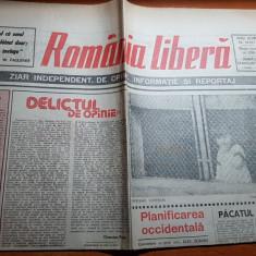 ziarul romania libera 25 august 1990-art. delictul de opinie de octavian paler