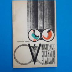 VANATOARE CU CHEMATORI SI ATRAPE = ALEXANDRU FILIPASCU