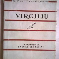 Virgiliu - Bucolice Georgice {Col. Cele mai frumoase poezii}