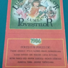 LUMEA COPIILOR LUMEA POVEȘTILOR*1986 - Revista scolara