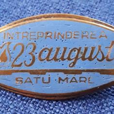 Insigna Intreprinderea 23 august - Satu - Mare - 4 cm
