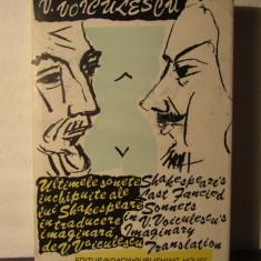 VASILE VOICULESCU -ULTIMELE SONETE INCHIPUITE ALE LUI SHAKESPEARE (ED.BILINGVA) - Carte poezie