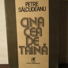 CINA  CEA DE TAINA -PETRE SALCUDEANU