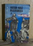 Carte - Mizerabilii - Victor Hugo Vol 1( Ed: Cartea Romaneasca, anul 1981 ) #616, Alta editura