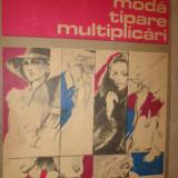 Moda tipare multiplicari cu numeroasefiguri /an 1986/220pag- Petrache Dragu