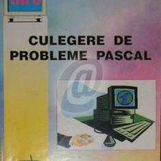 Culegere de probleme Pascal (Profil informatica) - Carte Limbaje de programare