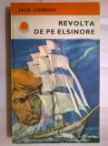Jack London – Revolta de pe Elsinore