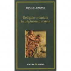 Religiile orientale - Franz Cumont