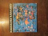 Magdalena Radulescu( pictura grafica catalog expozitie Bucuresti 1994)