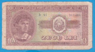 (2) BANCNOTA ROMANIA - 10 LEI 1952, REPUBLICA POPULARA ROMANA foto