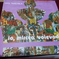 DISC VINIL DAN TARCHILA - IO MIRCEA VOIEVOD 2 VINILURI - Muzica soundtrack